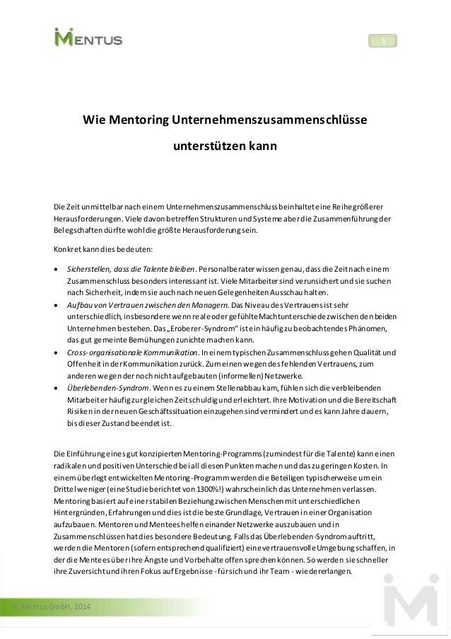 © Mentus GmbH, 2014  1  Wie Mentoring Unternehmenszusammenschlüsse  unterstützen kann  Die Zeit unmittelbar nach einem Unt...