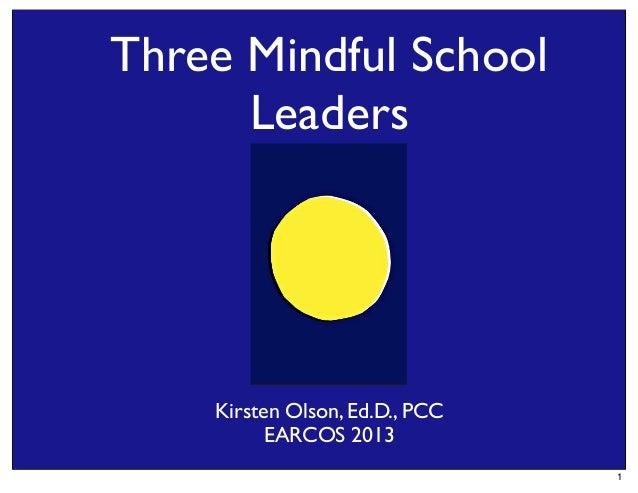 3 Mindful School Leaders