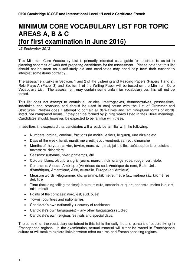 0520 Cambridge IGCSE and International Level 1/Level 2 Certificate French 1 MINIMUM CORE VOCABULARY LIST FOR TOPIC AREAS A...