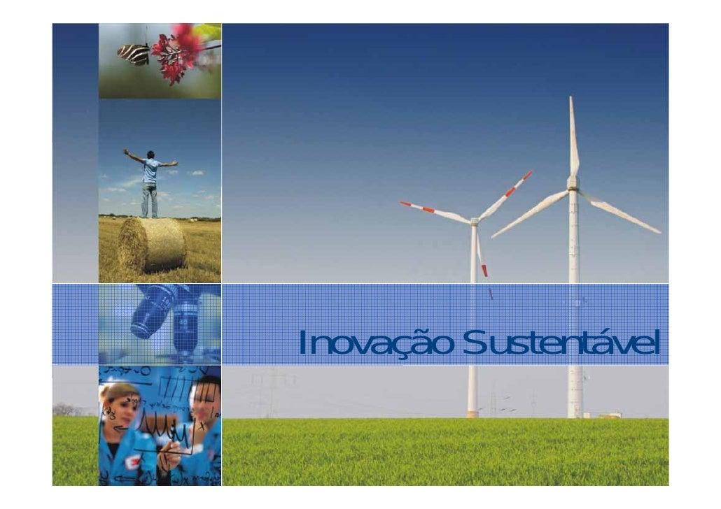 Inovação 3M do Brasil                                 Inovação Sustentável© 3M 2009. All Rights Reserved