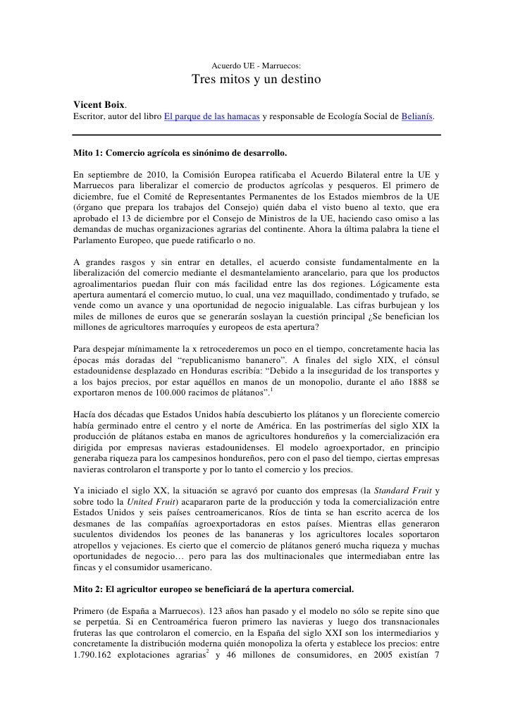Acuerdo UE - Marruecos:                               Tres mitos y un destinoVicent Boix.Escritor, autor del libro El parq...