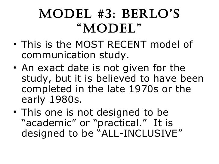 berlo communication Defines interpersonal trust in the communication process as  reliance  berlo, d k an empirical test of a general construct of credibility.