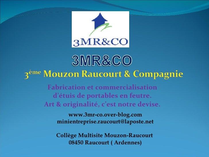 Fabrication et commercialisation d'étuis de portables en feutre. Art & originalité, c'est notre devise. www.3mr-co.over-bl...