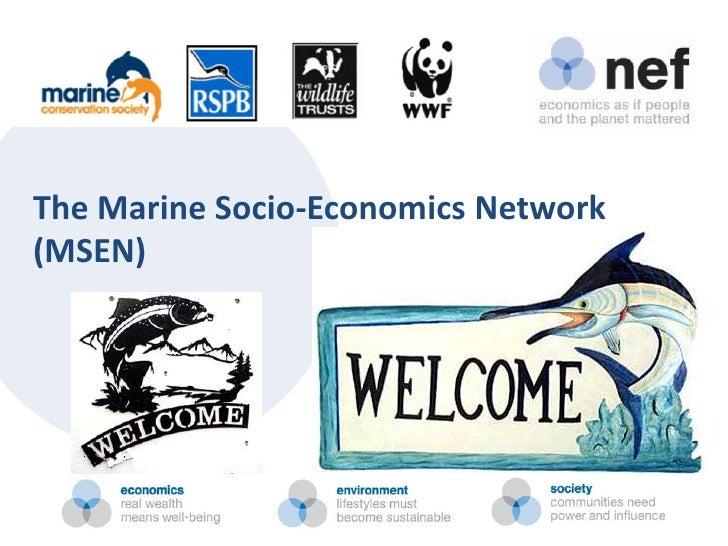 The Marine Socio-Economics Network(MSEN)