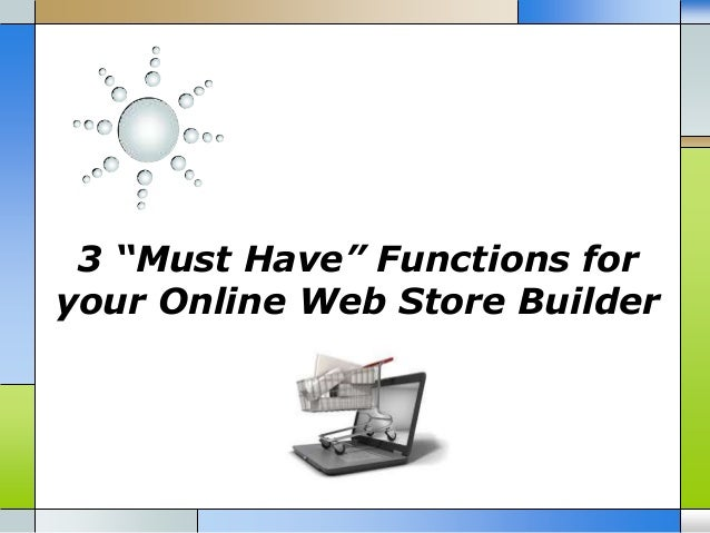 3 must have functions for your online web store builder