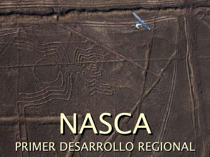 NASCA PRIMER DESARROLLO REGIONAL