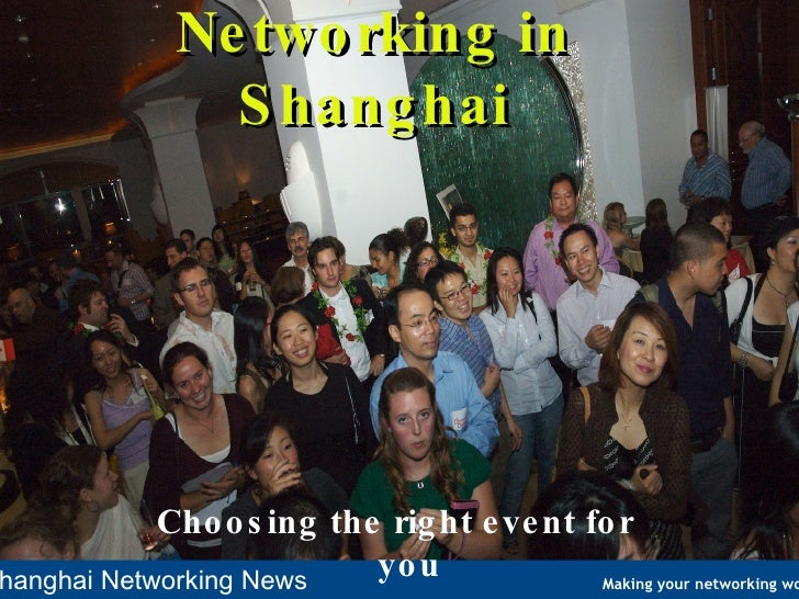 Networking in Shanghai Choosing the right event for you