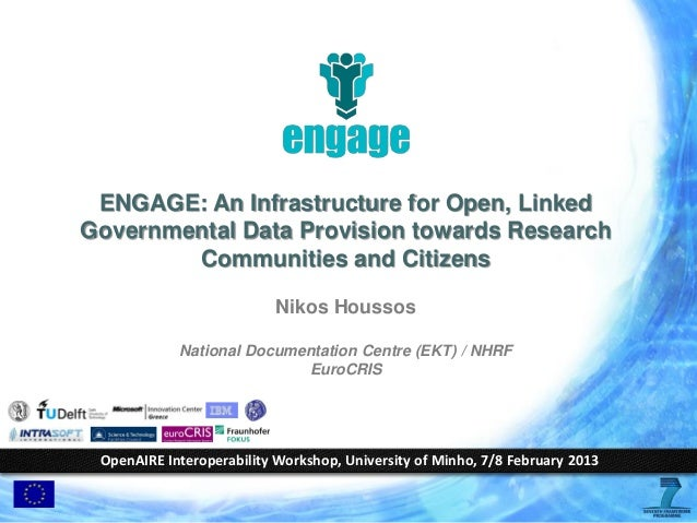 ENGAGE: An Infrastructure for Open, Linked Governmental Data Provision... – Nikos Houssos