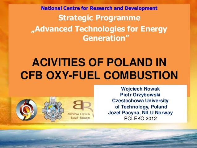 """National Centre for Research and Development       Strategic Programme """"Advanced Technologies for Energy             Gener..."""