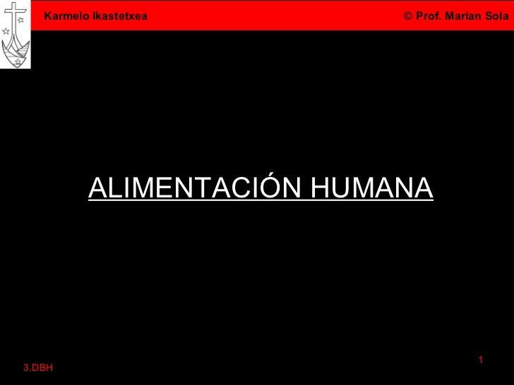 ALIMENTACIÓN HUMANA 3.DBH