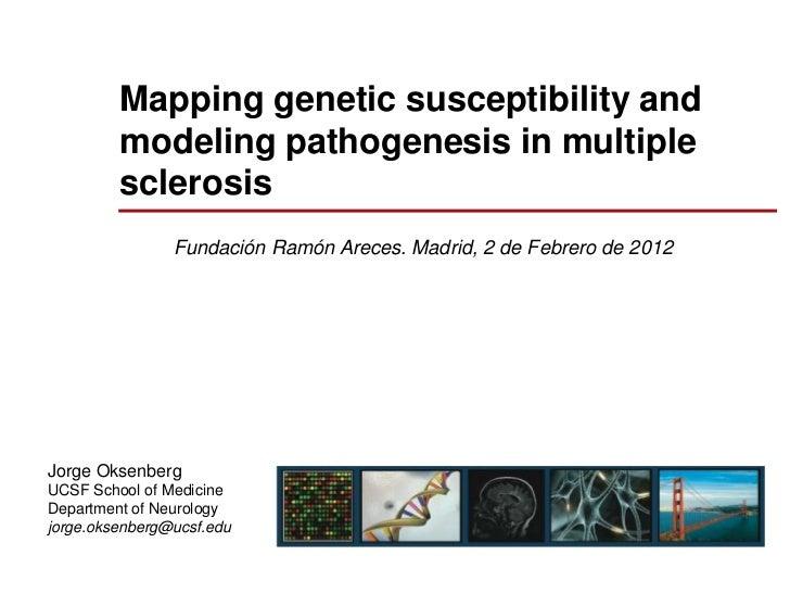 Creando el mapa de la susceptibilidad genética y un modelo de patogénesis en esclerosis múltiple