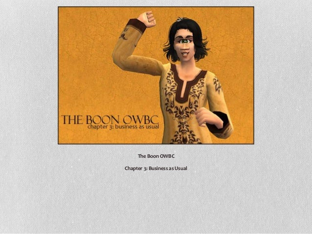 The Boon OWBC: Chapter Three!