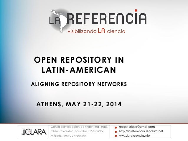 OpenAIRE-COAR conference 2014: Aligning Repository Networks - RED CLARA/LaReferencia, by Carmen Gloria Labbe