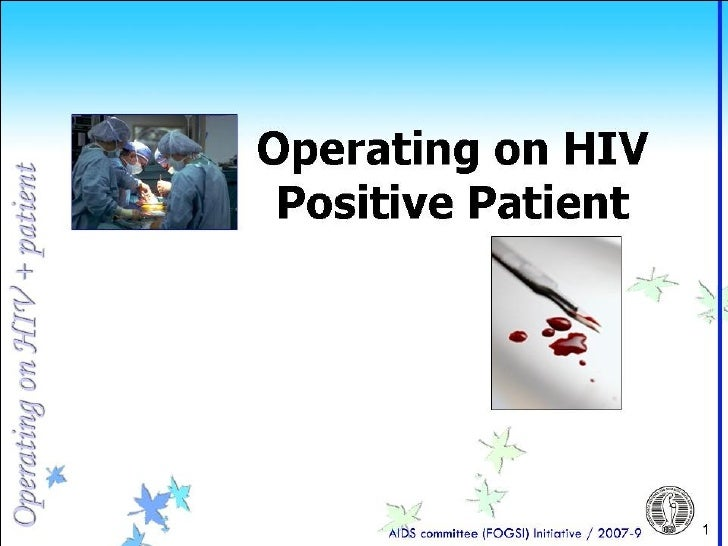 3 operating on hiv positive patient