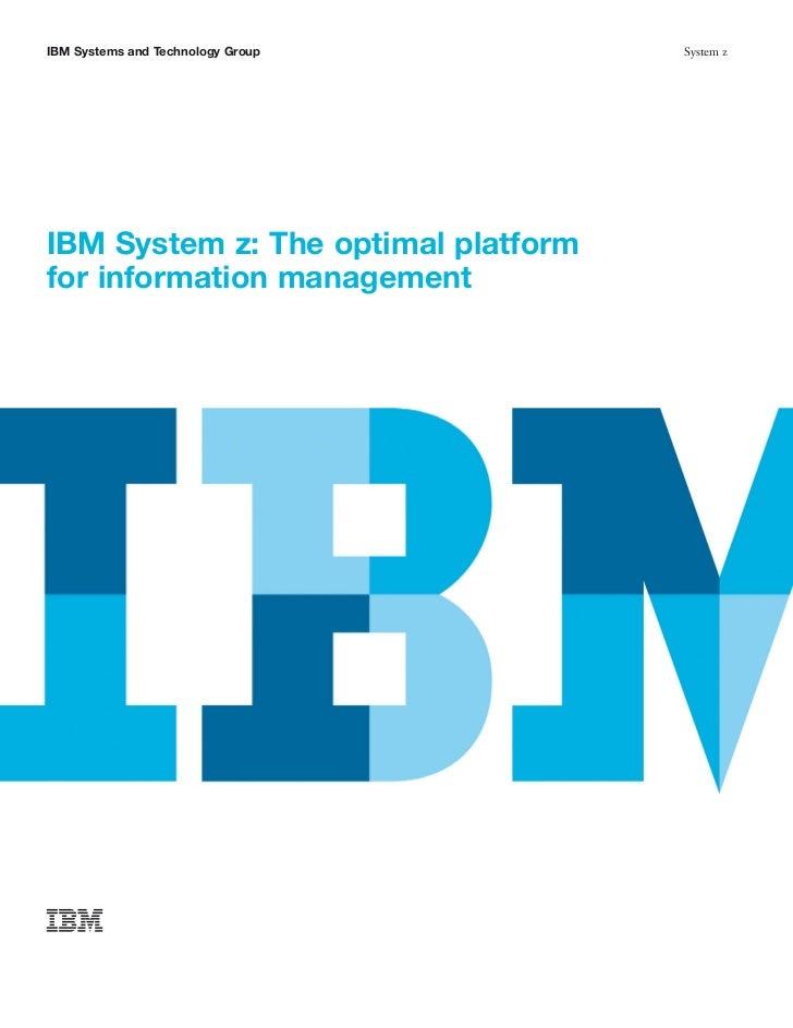 IBM System z: The optimal platform for information management
