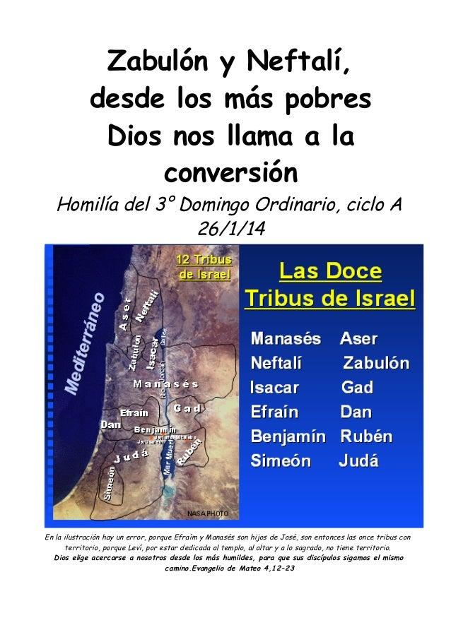 Zabulón y Neftalí, desde los más pobres Dios nos llama a la conversión  Homilía del 3° Domingo Ordinario, ciclo A 26/1/14 ...