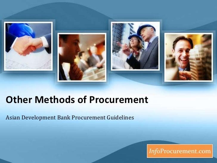 Other Methods of Procurement <br />Asian Development Bank Procurement Guidelines<br />
