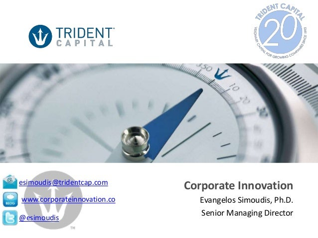 Trident Capital - Corporate Innovation