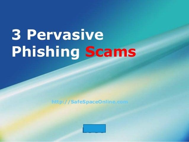 3 pervasive phishing scams