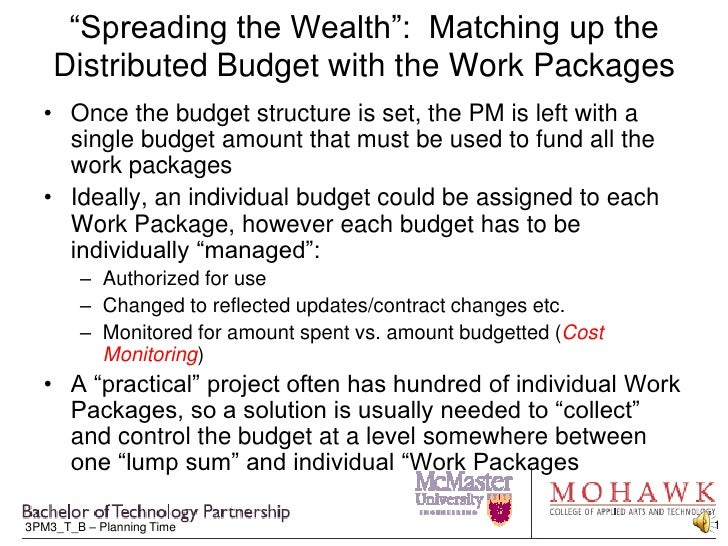 """Spreading the Wealth"":  Matching up the Distributed Budget with the Work Packages<br />Once the budget structure is set, ..."
