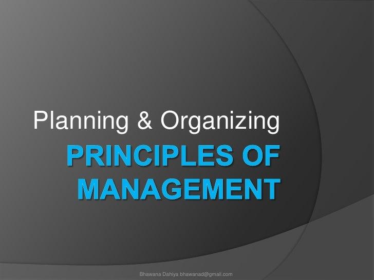 Principles of Management<br />Planning & Organizing<br />