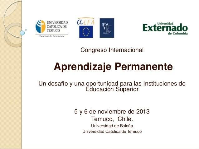 Congreso Internacional  Aprendizaje Permanente Un desafío y una oportunidad para las Instituciones de Educación Superior  ...