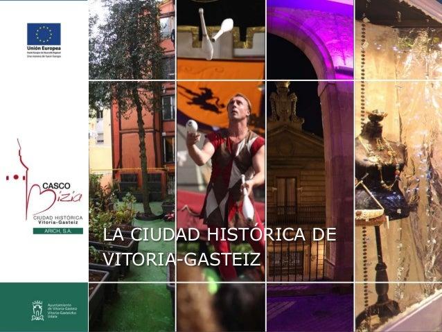 LA CIUDAD HISTÓRICA DE VITORIA-GASTEIZ