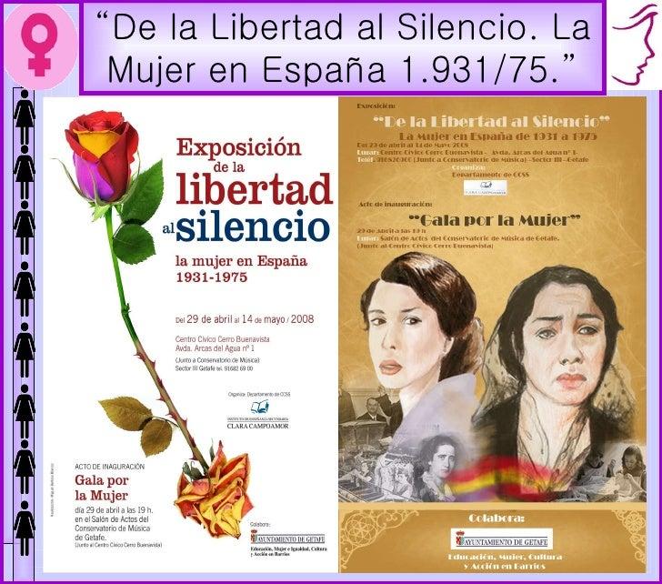 """"""" De la Libertad al Silencio. La Mujer en España 1.931/75."""""""