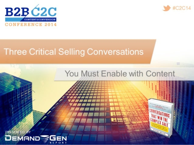 Three Critical Selling Conversations You Must Enable With Content