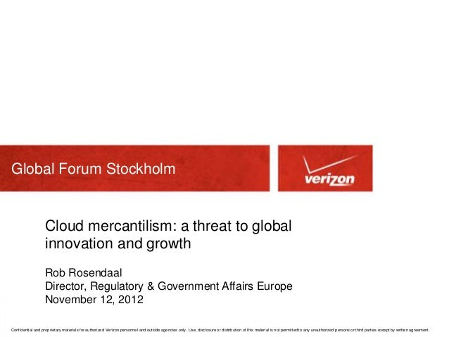 Global Forum Stockholm                   Cloud mercantilism: a threat to global                   innovation and growth   ...