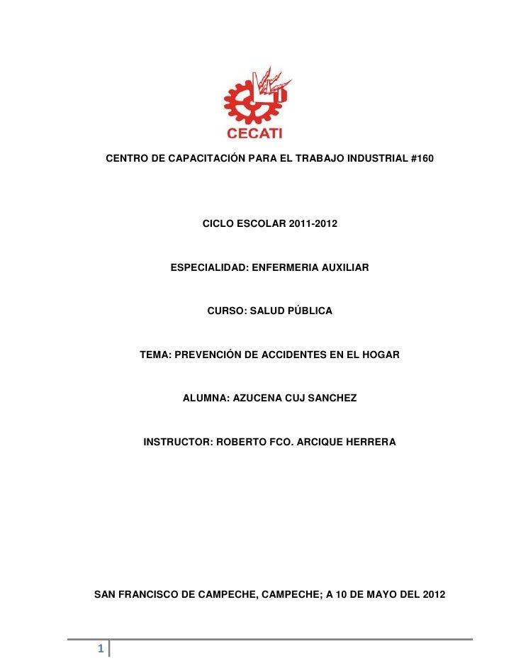 CENTRO DE CAPACITACIÓN PARA EL TRABAJO INDUSTRIAL #160                   CICLO ESCOLAR 2011-2012              ESPECIALIDAD...