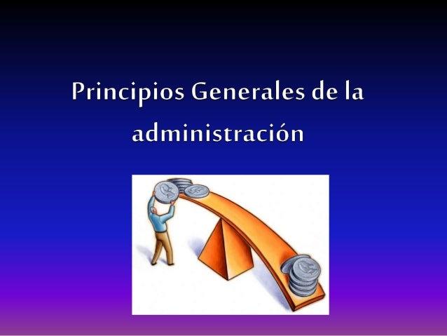 Principiode laracionalidadeconómica Tiene su principio en la económica, en la administración se conoce como Máxima eficien...