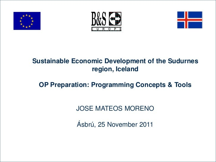 Sustainable Economic Development of the Sudurnes                 region, Iceland OP Preparation: Programming Concepts & To...