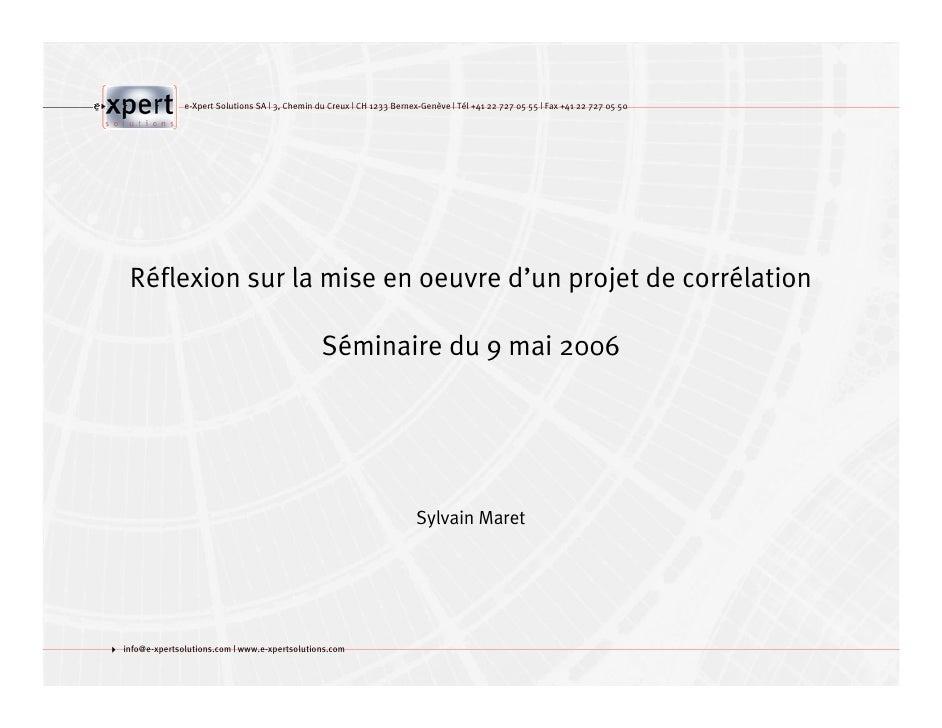 e-Xpert Solutions SA   3, Chemin du Creux   CH 1233 Bernex-Genève   Tél +41 22 727 05 55   Fax +41 22 727 05 50         Ré...
