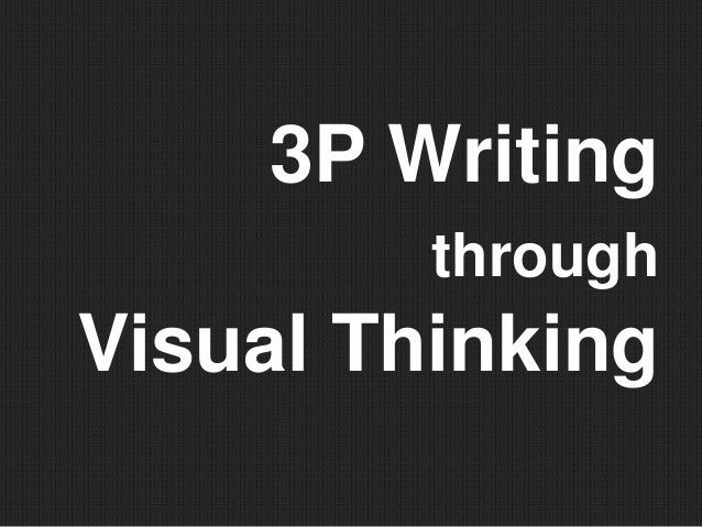3p writing through visual thinking : 비주얼씽킹을 활용한 글쓰기 지도
