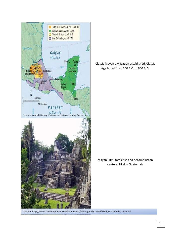 298069066675Classic Mayan Civilization established. Classic Age lasted from 200 B.C. to 900 A.D.00Classic Mayan Civilizati...