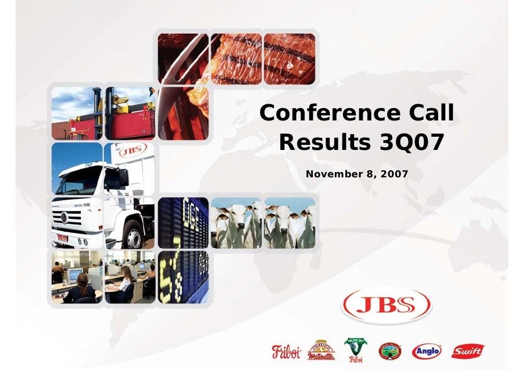 3Q07 Conference Call Presentation