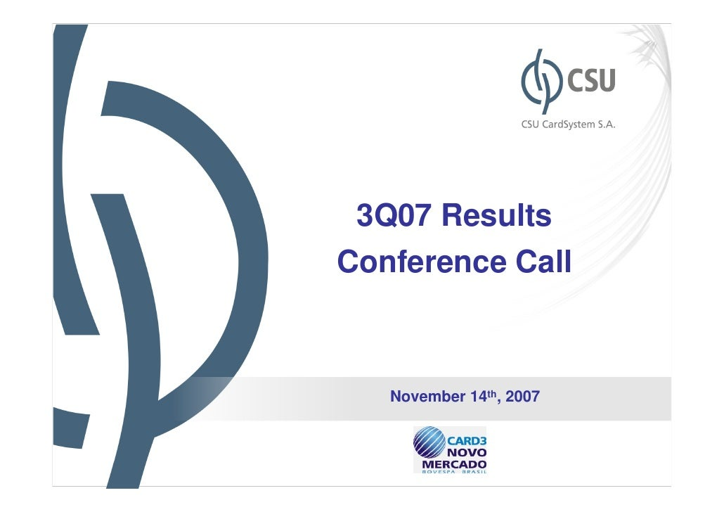 3Q07 ResultsConference Call   November 14th, 2007                         1