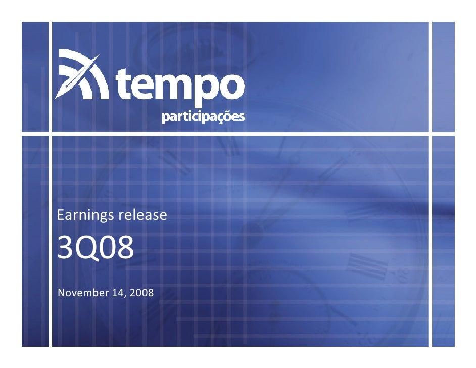 Earnings release  3Q08 November 14, 2008
