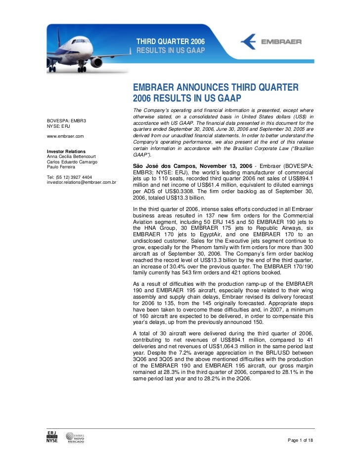 THIRD QUARTER 2006                                     RESULTS IN US GAAP                                    EMBRAER ANNOU...