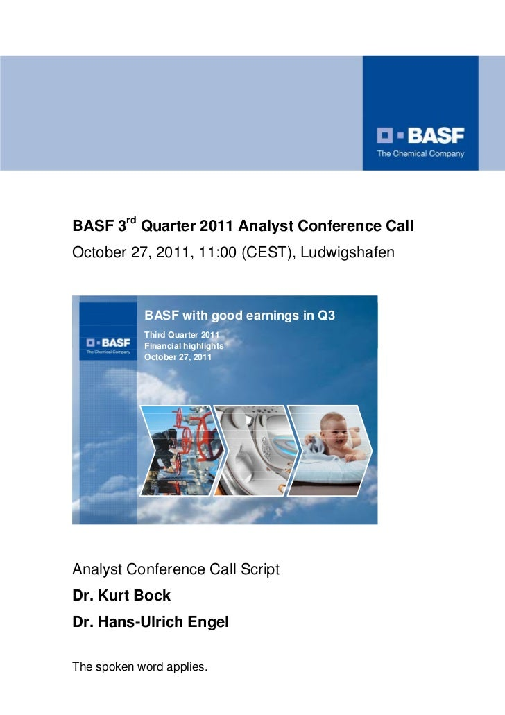 BASF 3rd Quarter 2011 Analyst Conference CallOctober 27, 2011, 11:00 (CEST), Ludwigshafen                                 ...