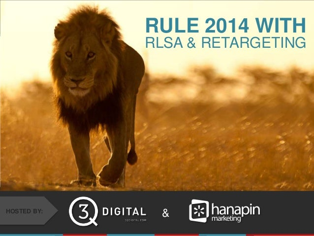 RULE 2014 WITH RLSA & RETARGETING  HOSTED BY:  & #thinkppc