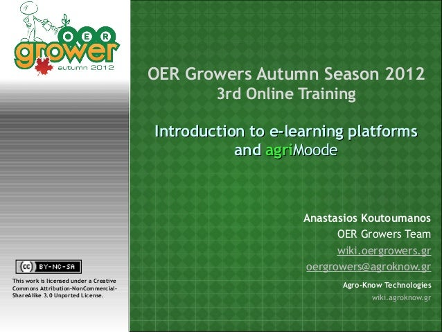 E-learning and agriMoodle, OER Growers Autumn 2012
