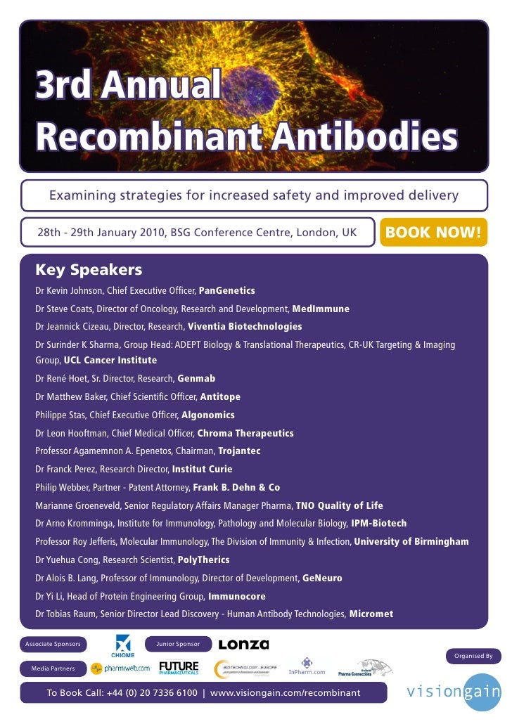 3rd Annual    Recombinant Antibodies        Examining strategies for increased safety and improved delivery     28th - 29t...