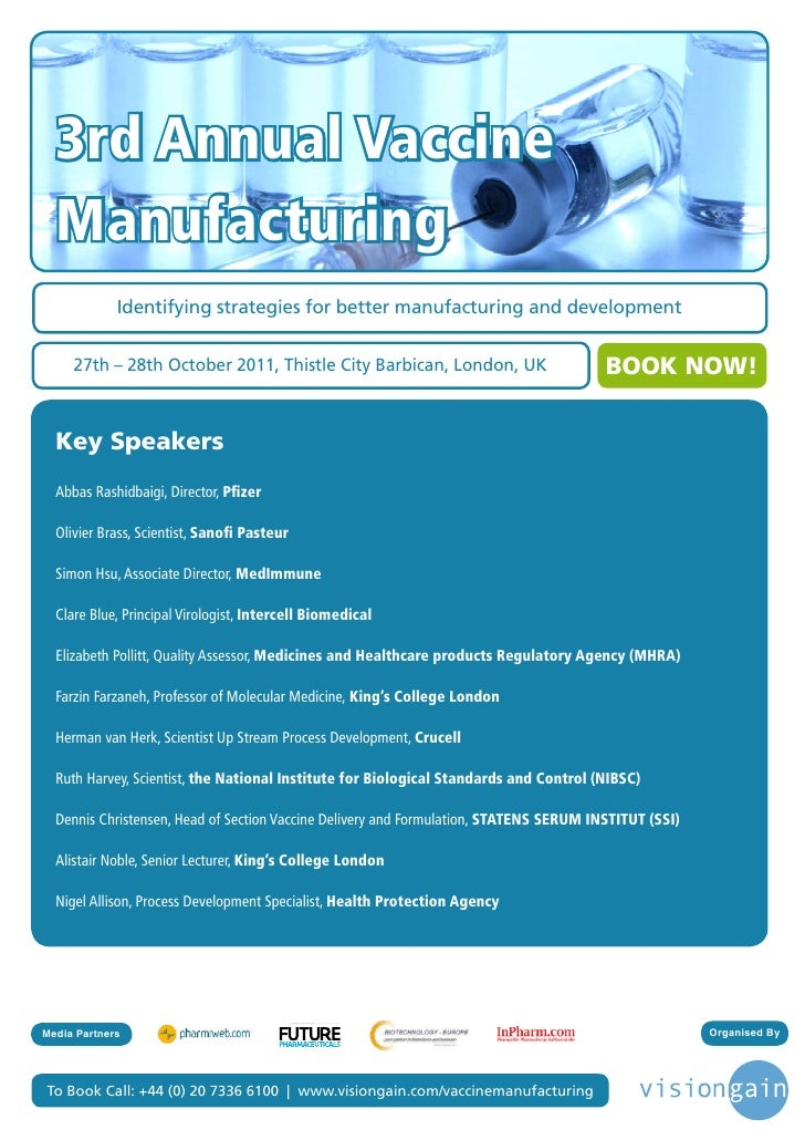 3rd Annual Vaccine  Manufacturing             Identifying strategies for better manufacturing and development     27th – 2...