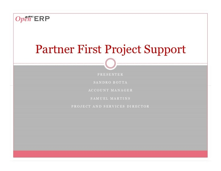 OpenERP- Partner First Project Support