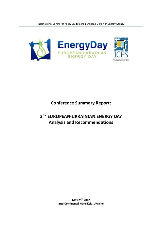 3 RD EUROPEAN-UKRAINIAN ENERGY DAY  Analysis and Recommendations. Conference Summary Report