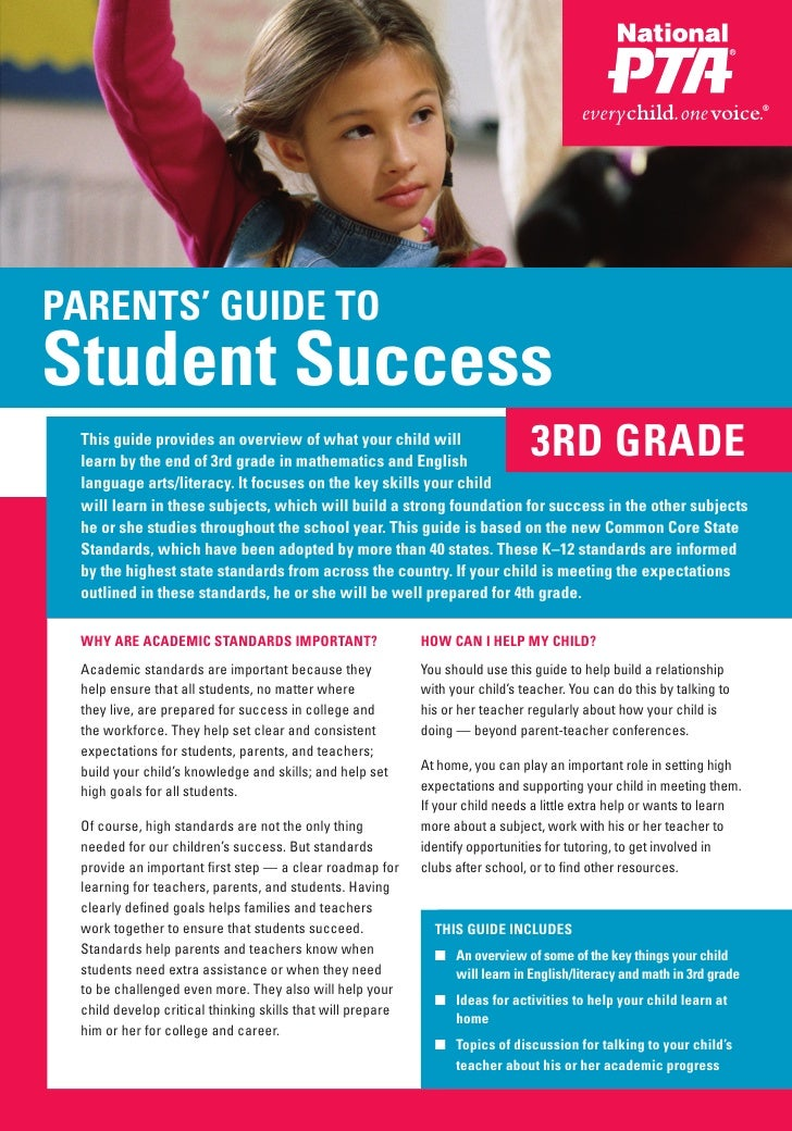 PARENTS' GUIDE TOStudent Success This guide provides an overview of what your child will learn by the end of 3rd grade in ...