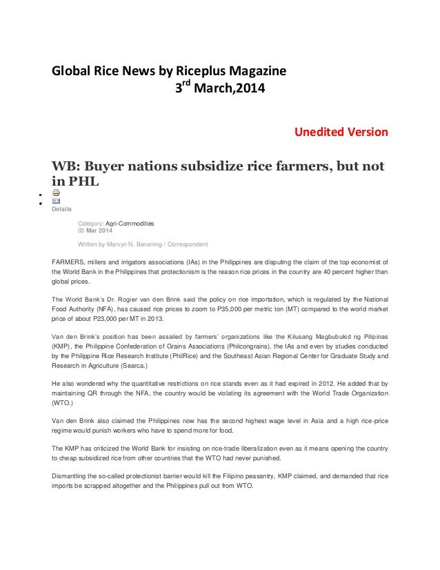 Global Rice News by Riceplus Magazine 3rd March,2014 Unedited Version WB: Buyer nations subsidize rice farmers, but not in...