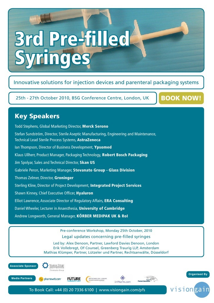 3rd Pre-filled    Syringes   Innovative solutions for injection devices and parenteral packaging systems     25th - 27th Oc...
